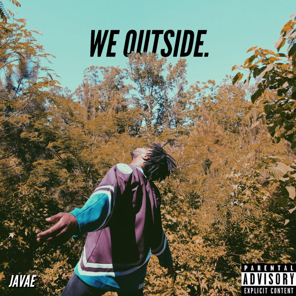 We Outside - Javae