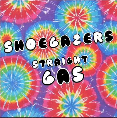 Straight Gas - Shoegazers