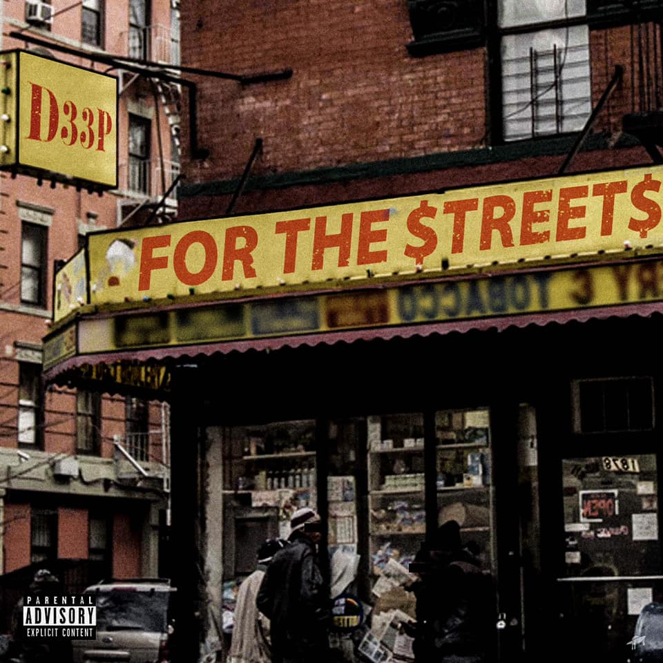 For the Streets - D33P