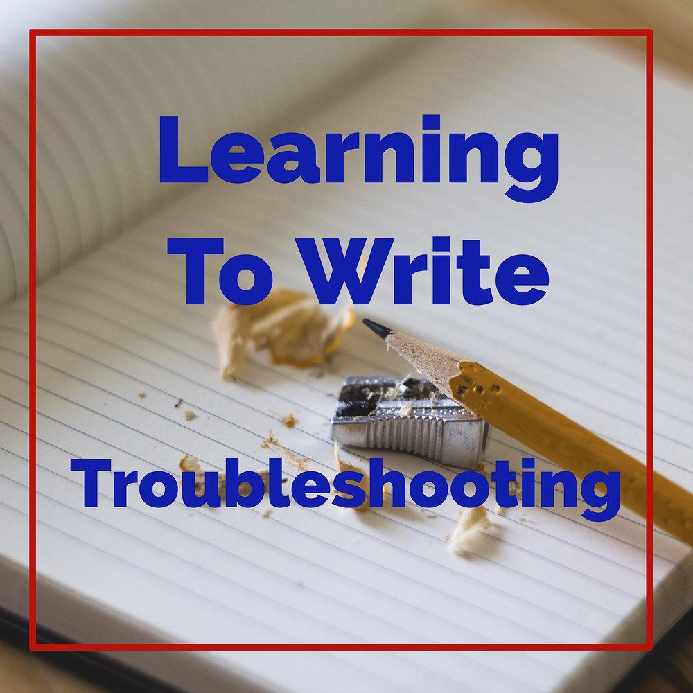 LearnToWriteTroubleshooting.jpg