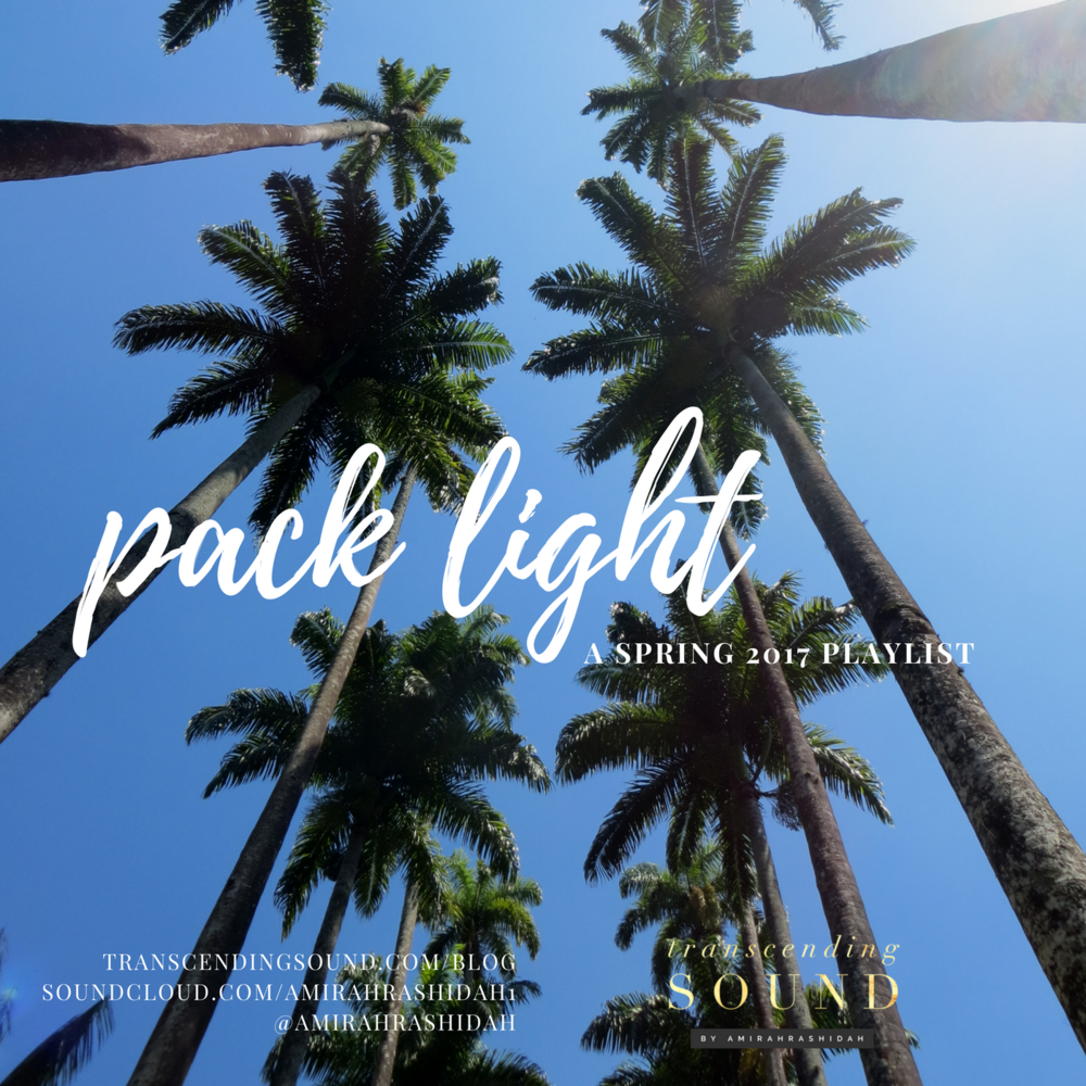 pack-light-spring-2017-playlist-2.png