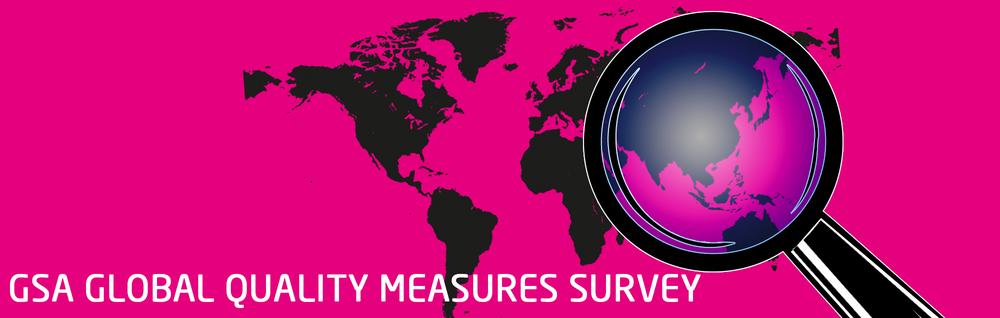 GSA Global Quality Measures Survey_Banner.png