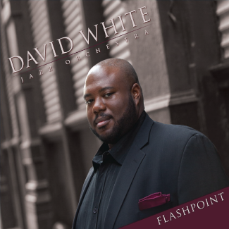 Pandora - from the Album FLASHPOINT by the David White Jazz Orchestra