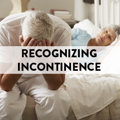 Recognizing Incontinence