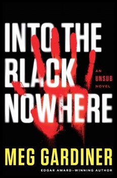 Into the Black Nowhere by Meg Gardiner book cover image.jpg