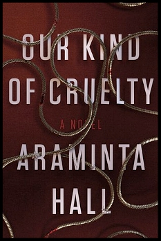Our Kind of Cruelty by Araminta Hall book cover image.jpg