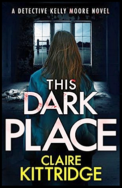 This Dark Place by Claire Kittridge book cover image.jpg