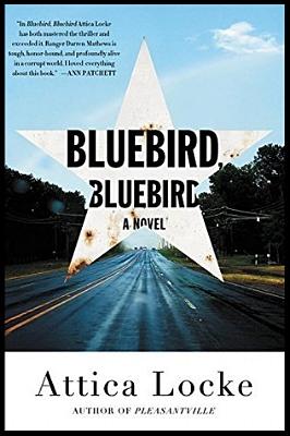 Bluebird, Bluebird by Attica Locke book cover image.jpg
