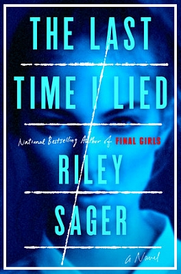 The Last Time I Lied by Riley Sager book cover image.jpg