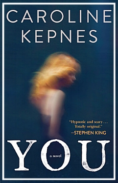 YOU by Caroline Kepnes book cover image.jpg