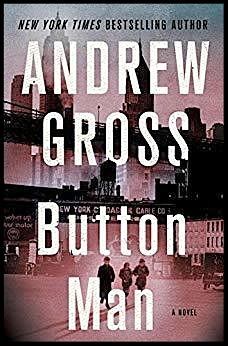 Button Man by Andrew Gross book cover image.jpg