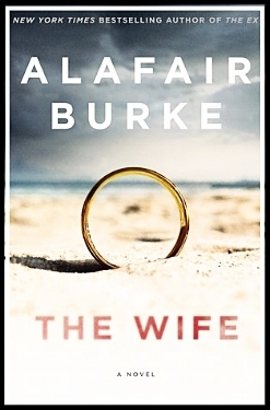 The Wife by Alafair Burke book cover image.jpg