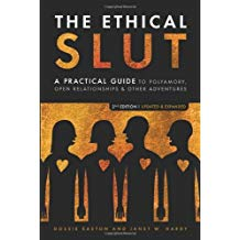 The Ethical Slut: A Roadmap for Relationship Pioneers - Dossie Easton and J.W. Hardy