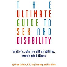 The Ultimate Guide to Sex and Disability - Cory Silverberg