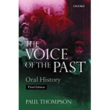 The Voice of the Past: Oral History - Paul Thompson
