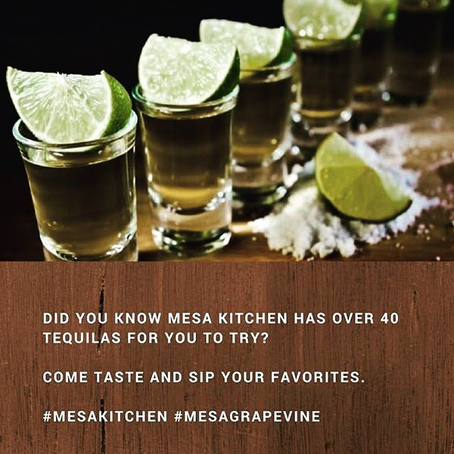 Tequilas at Mesa #mesagrapevine