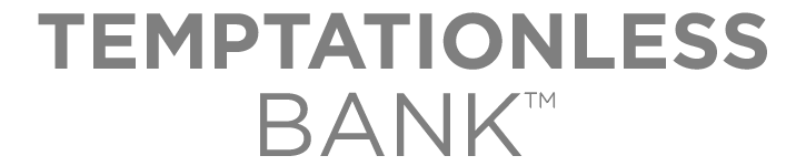Temptationless Bank