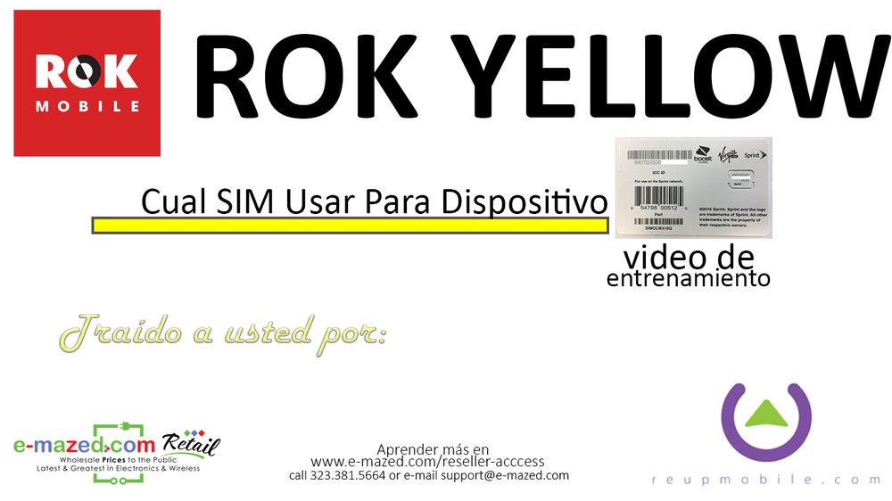 ROK Yellow SIM spanish.jpg