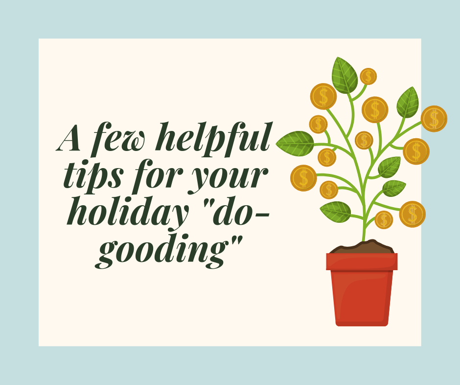 A few tips for your holiday _do-gooding_.png