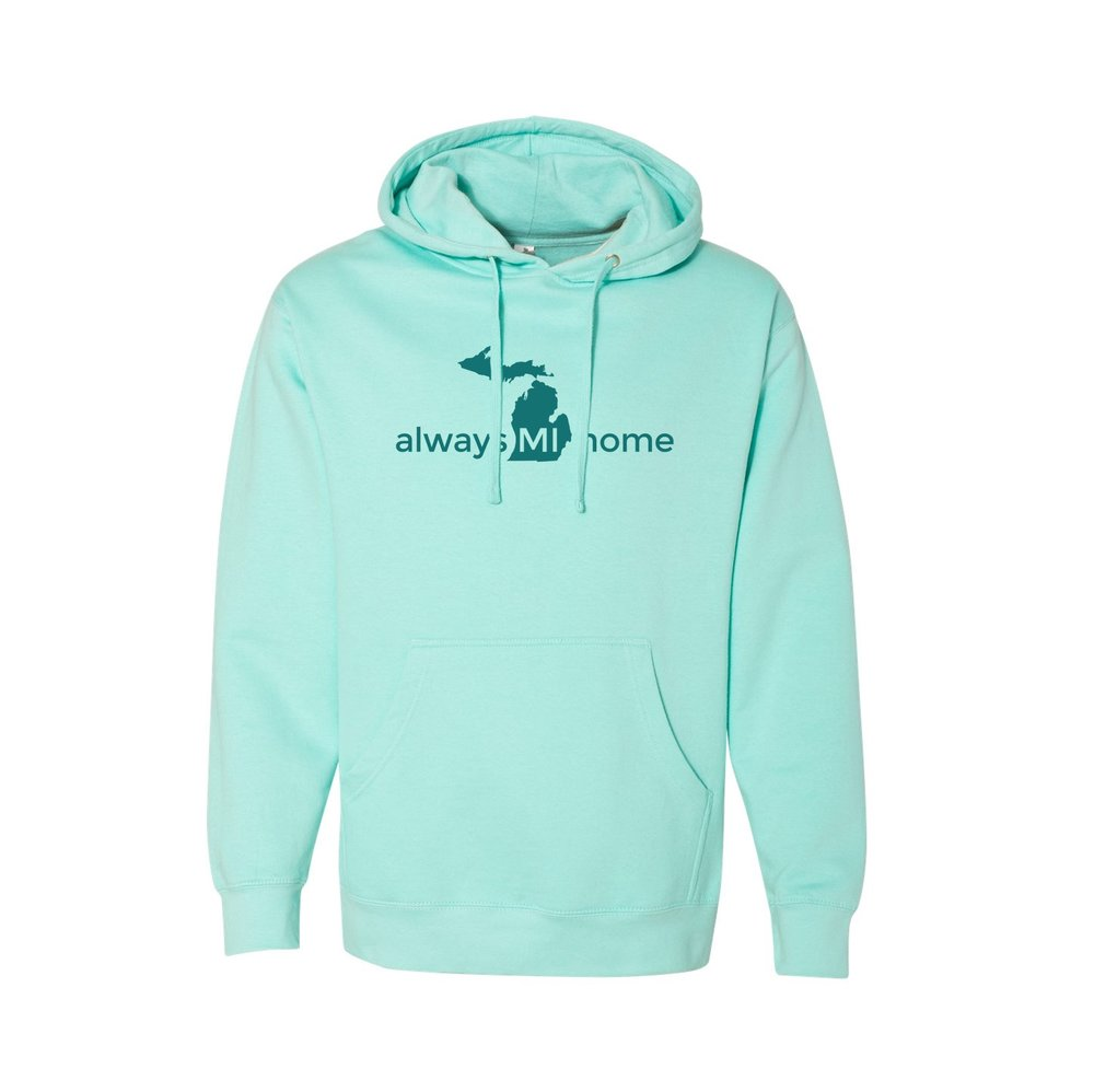 Always MI Home, Hoodie, Hooded Sweatshirt, Michigan apparel, Mitten love, Mitten made, Michigan life, Love MI, Great Lakes Girl, Great Lakes Apparel, Midland, MI, Traverse City, Kalamazoo, Frankenmuth, Grand Rapids, Lansing, Detroit