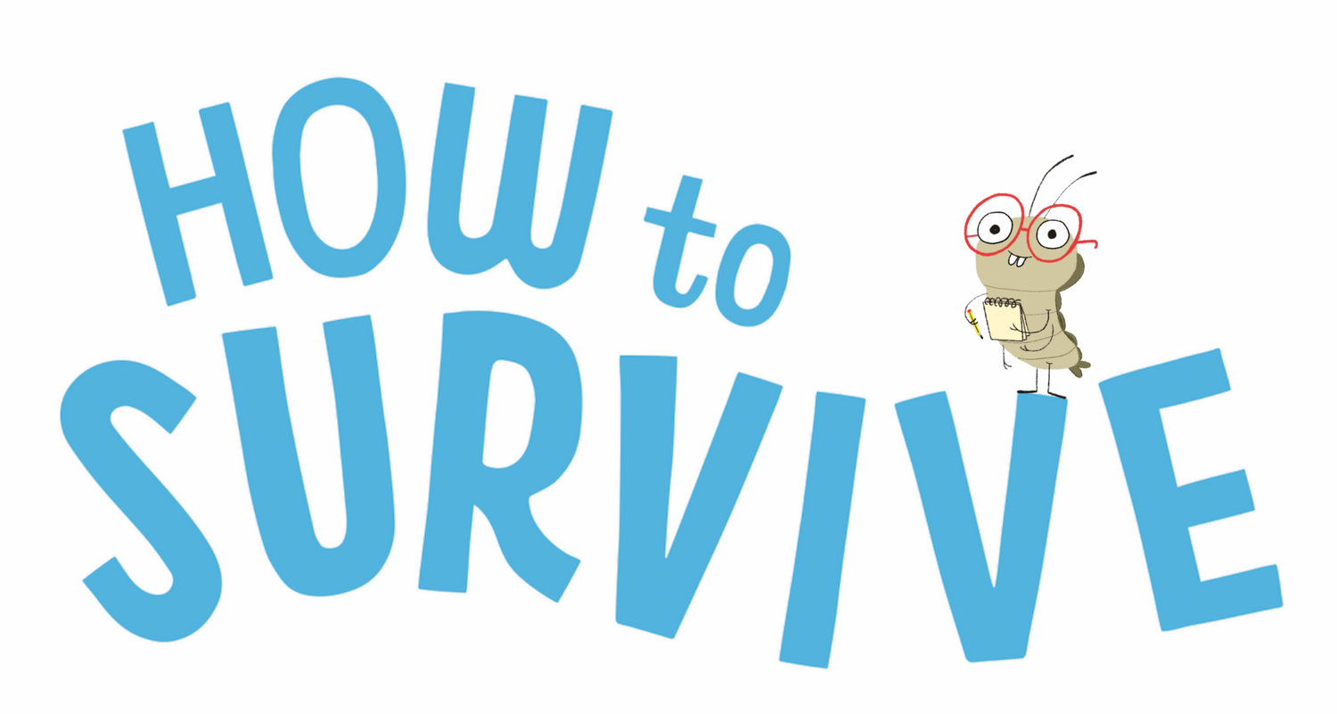 How to Survive Series