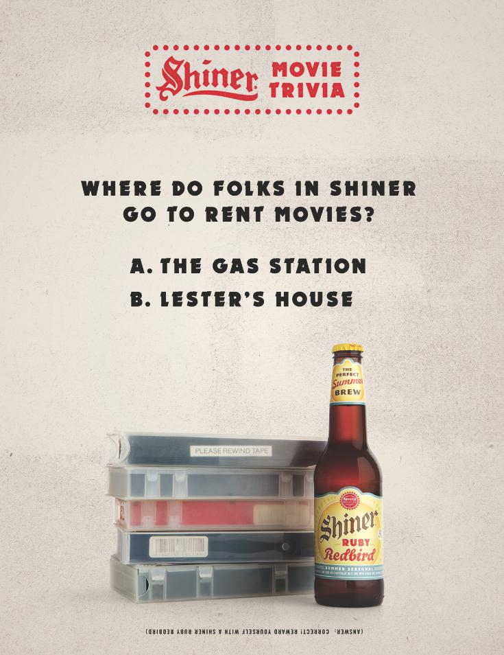 (Answer: Correct! Reward yourself with a Shiner Ruby Redbird)