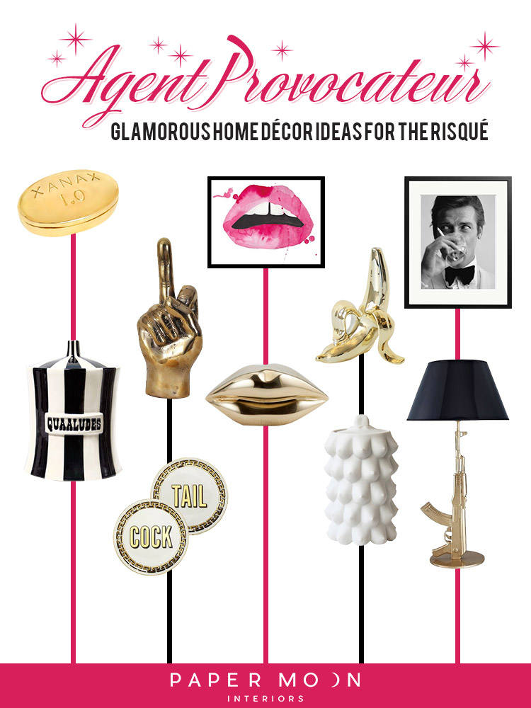 We're bringing sexy back! From little touches of cheekiness, to full-on provocateur, I've rounded up my favorite glamorous home décor ideas if your looking to add some unexpected accessories into your home . So let's get to the décor goodness, or should I say the naughtiness! Read on, you sexy design revolutionaries!