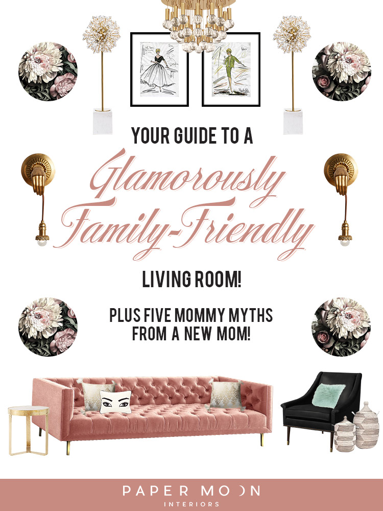 Online interior design · your guide to a glamorously family friendly living room