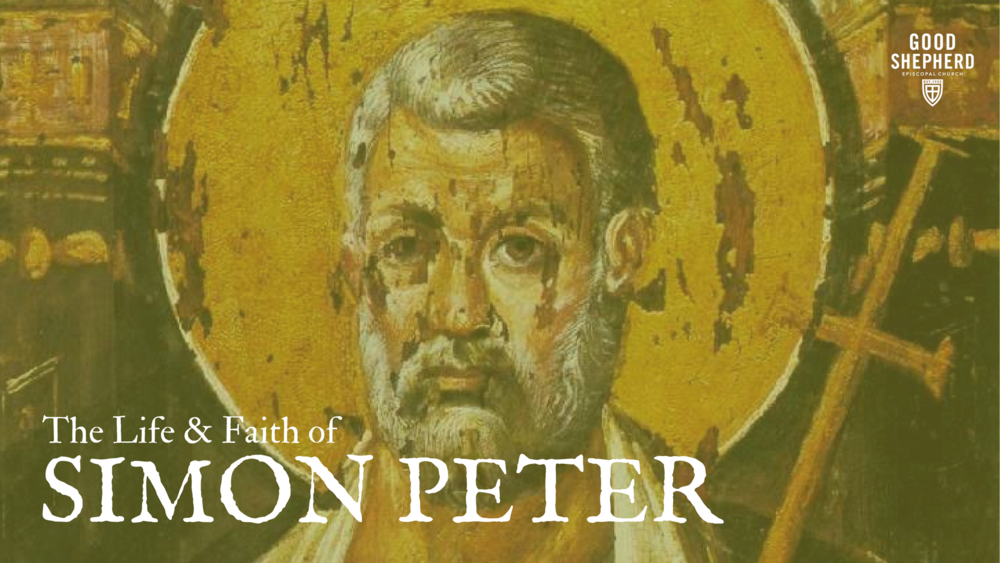 Life and Faith of Simon Peter