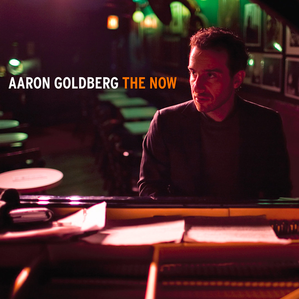 Aaron Goldberg - The Now