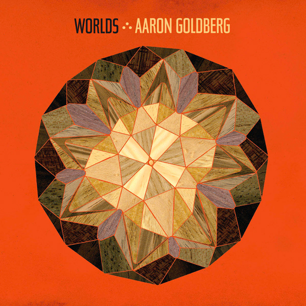 Aaron Goldberg - Worlds