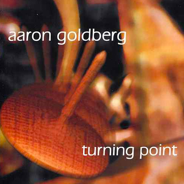 Aaron Goldberg - Turning Point