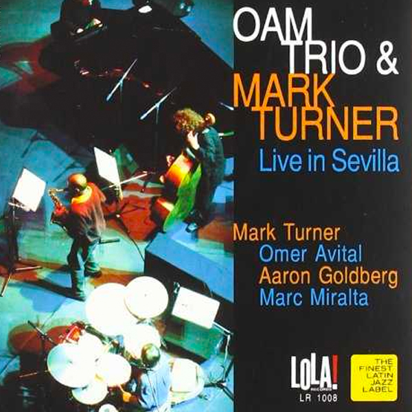 OAM trio & Mark Turner - Live in Sevilla