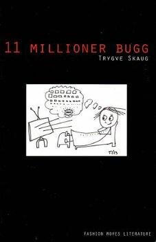 11 millioner bugg - diktbok av Trygve Skaug