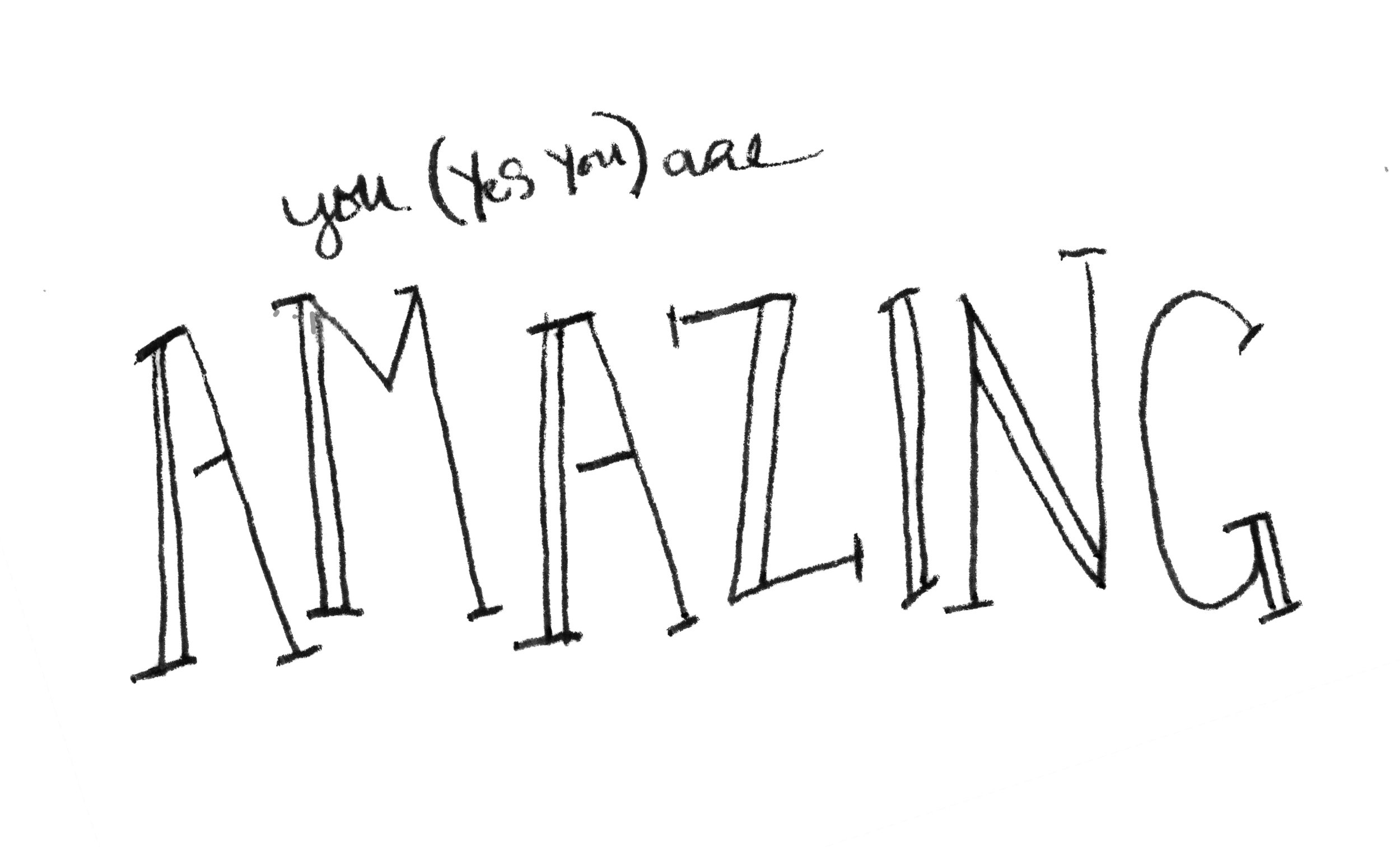 You Are Amaizng
