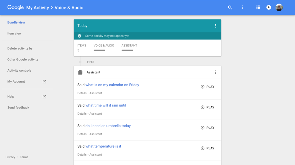 For users of a Google Home product, the company keeps a record of your voice searches and lets you play them back.