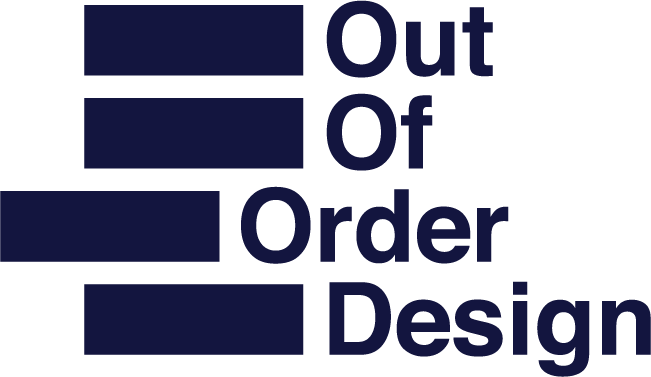 OUT OF ORDER DESIGN