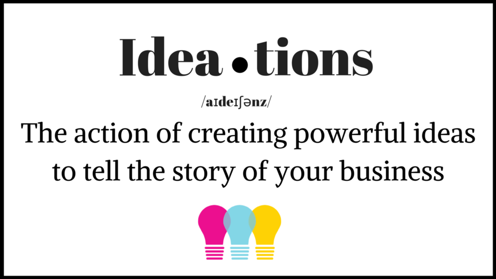 Ideation+Definition.png