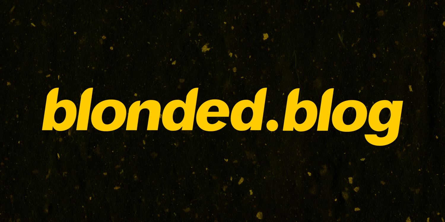 Archive — blonded blog