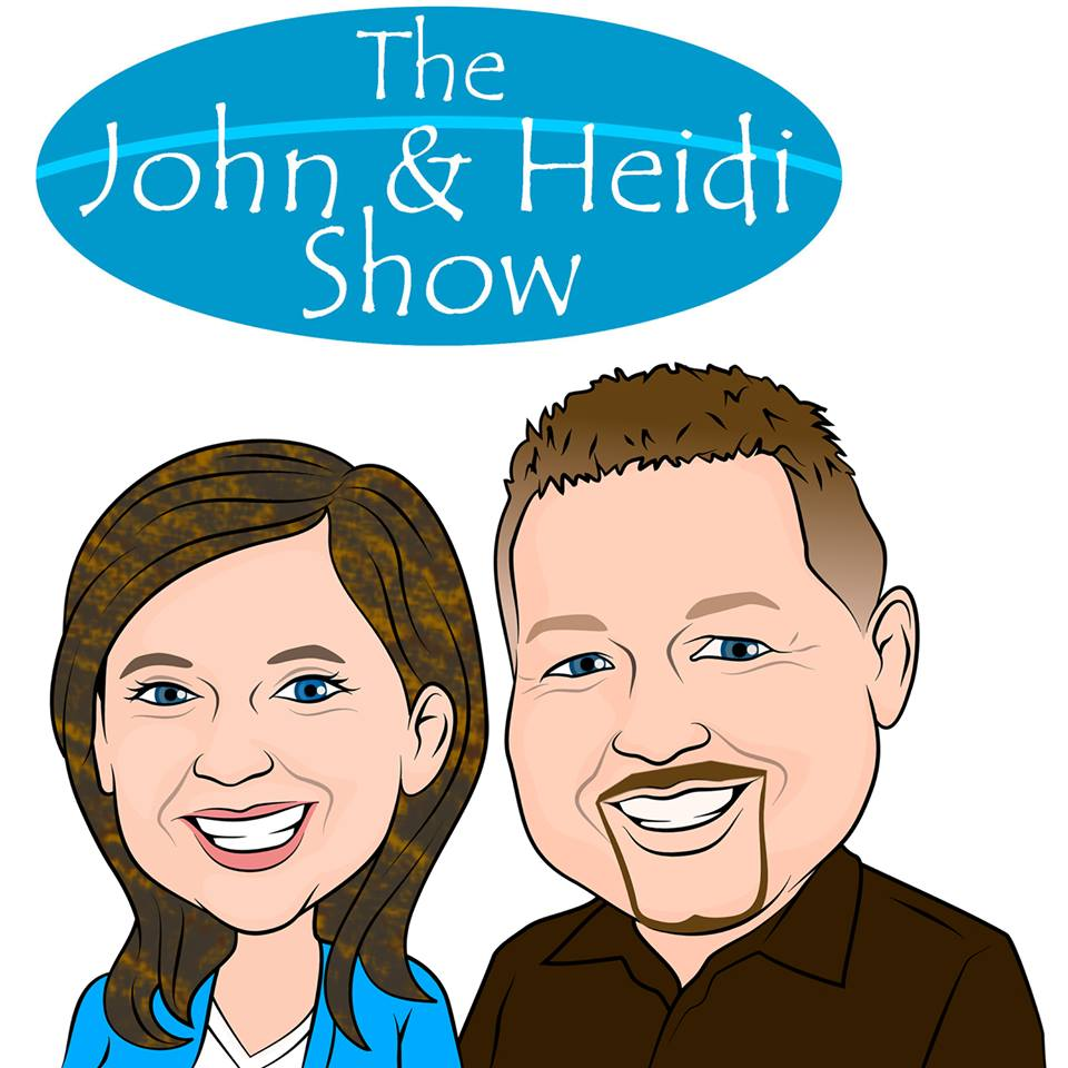 the John and Heidi Show.... A radio program and podcast about things happening in the world