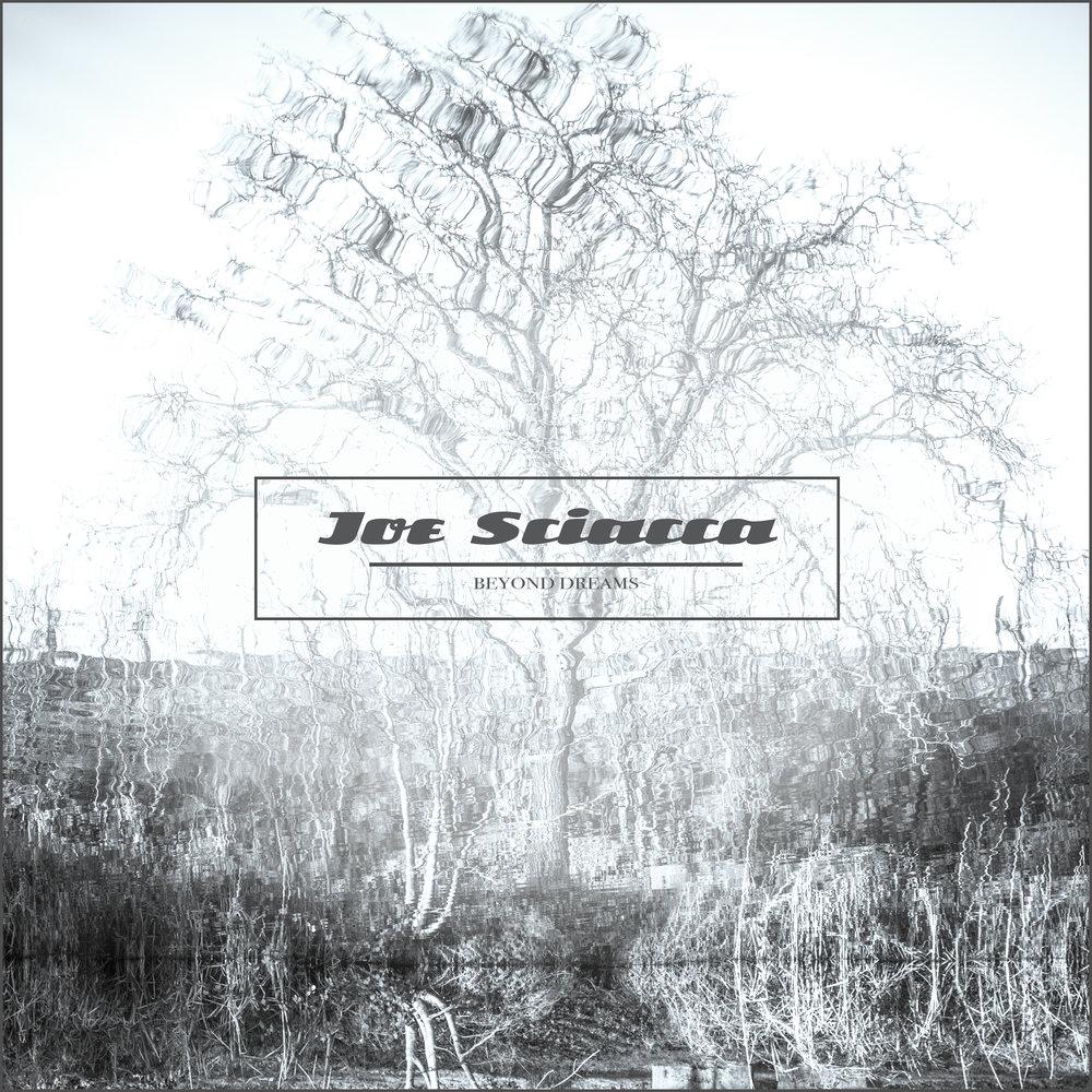 Joe Sciacca - Beyond Dreams (Download Single)
