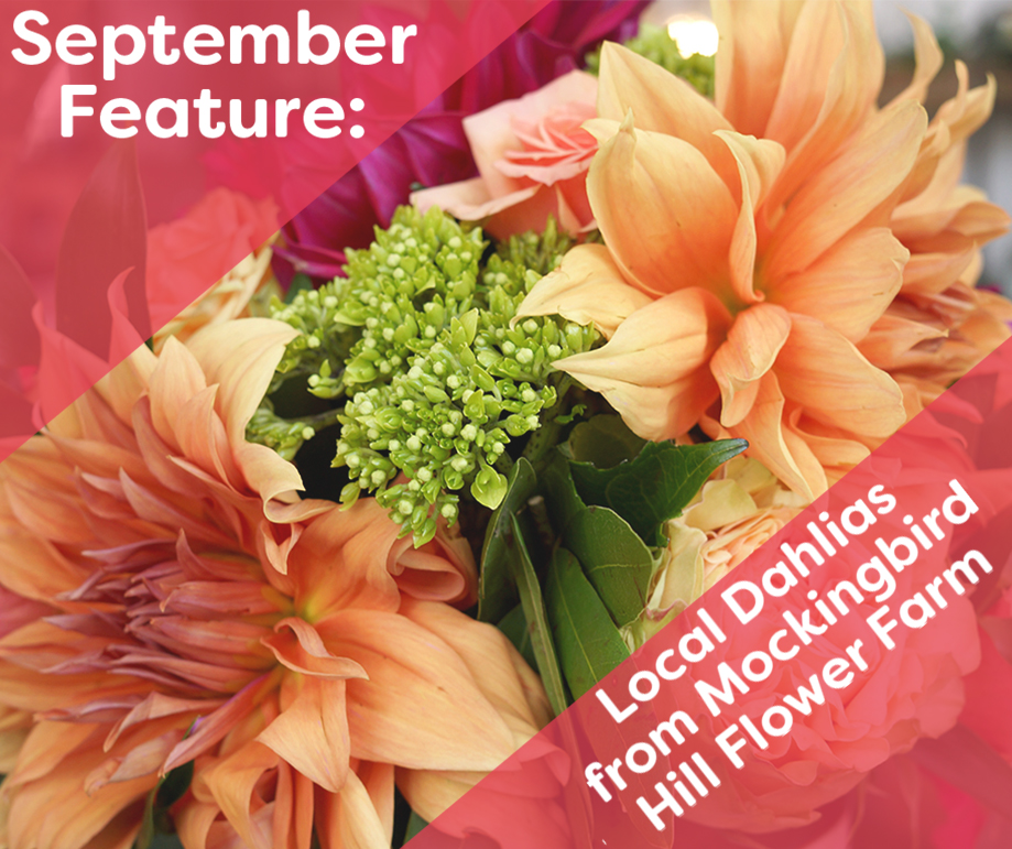 - We are featuring the freshest stems from every season. Check back for a different offering every month!