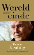 ' Als je eenmaal in deze wereld werd geboren, kan je nooit meer sterven.' Wat een vreemde uitspraak! Lees het boek om te weten wat monnik Thomas Keating daarmee bedoelt.