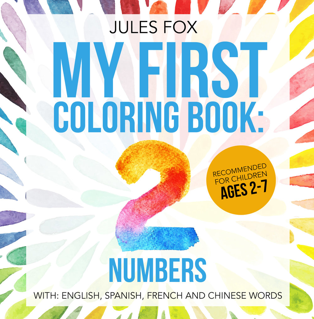 My First Coloring Book: Numbers    Hand drawn numbers 0-20 on big square pages so young hands can learn their numbers while practicing coloring. Each number also has 4 languages, one in each corner: English, Spanish, French and Chinese (Pinyin Mandarin).  This is a great companion for screen-free dexterity-building time on planes, in cars and waiting around for anything.  A perfect starter coloring book for children ages 2-7.