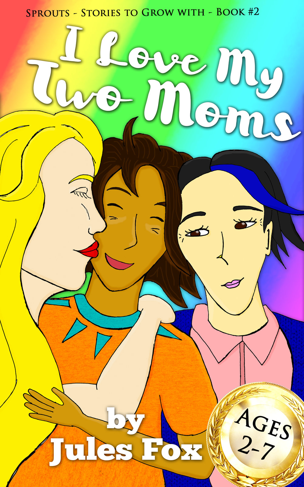 I Love My Two Moms    Kalen is an average mixed-race kid living on the island of Kauai, Hawaii. He really loves both his moms, and his estranged dad who was asked to move away. This is his story about what family means to him.  From stand up paddling past coconut palms with both his moms, to video chatting with his dad, who has a new family, learn about Kalen's unique family as we explore the diverse relationships in the world!  For children ages 2-7.