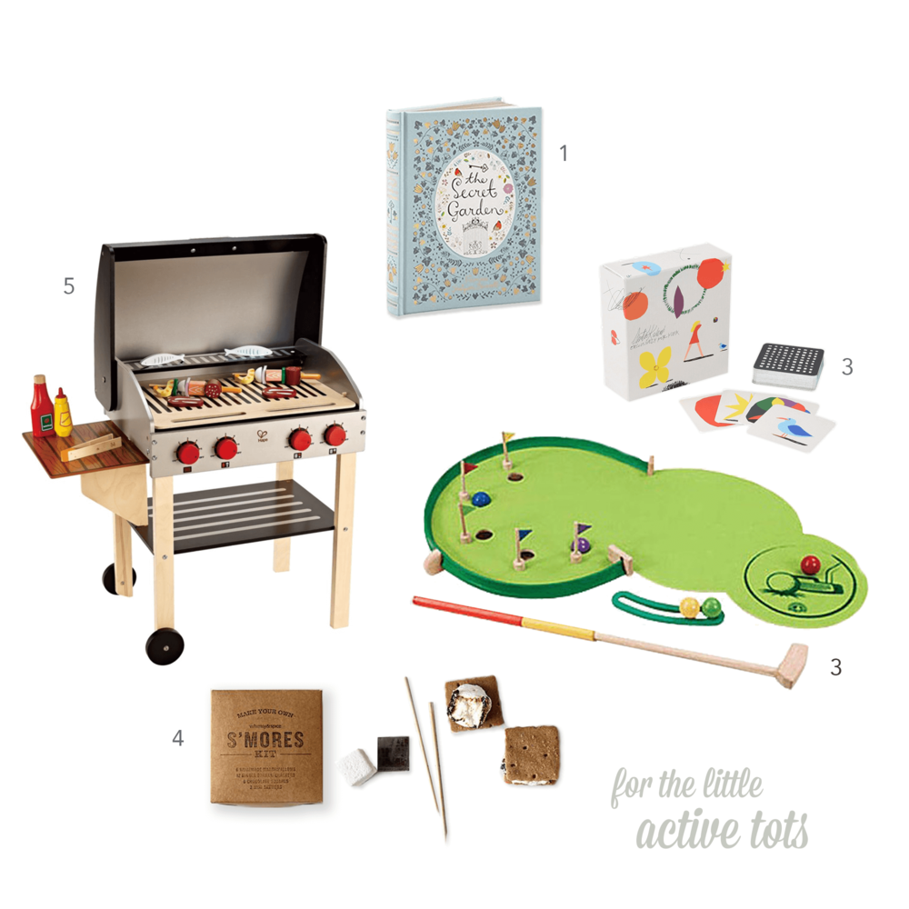 01   Leatherbound   The Secret Garden   by Frances Hodgson Burnett $13.40*  02   Yoox Antti Kalevi  Pairs game  $38  03   Hearthsong  Wonder Golf Portable Adjustable Putting Green  $70  04   Whimsy & Spice  S'mores Kit  $18  05   HaPe  Playfully Delicious   Gourmet Grill  $114