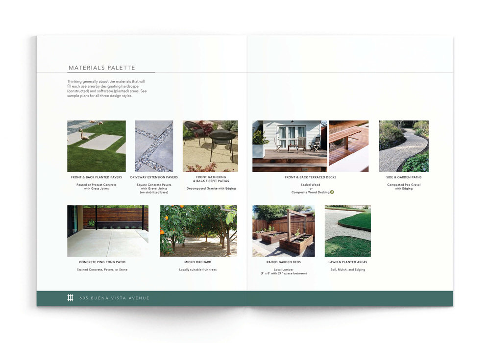 Materials Palette - Based on your custom Vision Plan, we create a palette of materials, furniture, and amenities to guide your installation. Rest easy knowing the vision for your property is connected and cohesive, whenever you're ready to build.