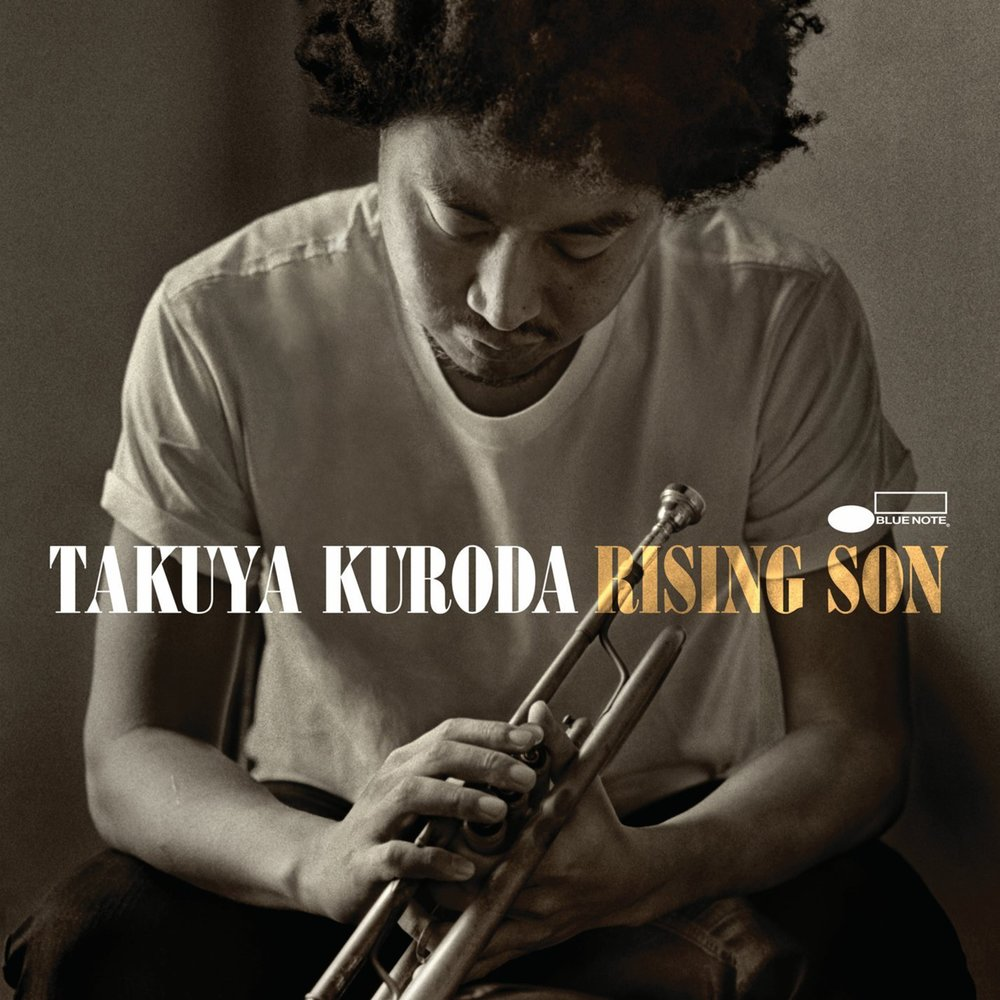 "Takuya Kuroda, Rising Son (Blue Note Records, 2014) - ""I found out about Takuya through José James' channels. Takuya is a Japanese trumpeter on Blue Note with a really cool vibe, blending classic melodies with modern beats and interesting production. I feel like Murakami would discreetly place him into one of his novels."" - Michael Falk, Artistic Director"