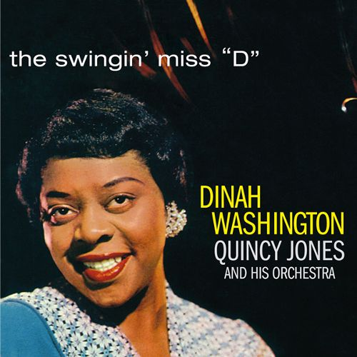 "Dinah Washington/Quincy Jones, The Swingin' Miss D (EmArcy Records, 1957) - ""I think this album captures what jazz was in the 1950s so beautifully, not to mention Dinah Washington is one of my favourite jazz singers ever. It's mellow, engaging, and just reminds me what real music is."" - Alexa Potashnik, Volunteer Coordinator"