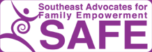 SAFE - Southeast Advocates for Family Empowerment